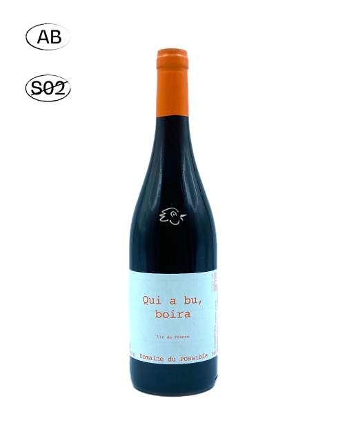 Domaine du Possible - Qui a bu, Boira 2019 - Avintures